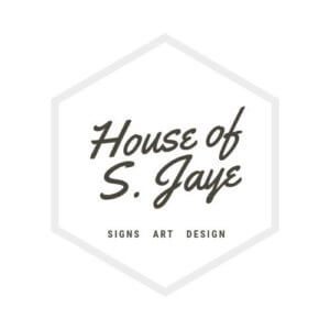 House of S. Jaye